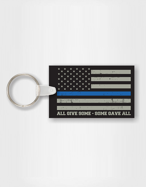"""""""Some Gave All"""" Key Chain"""